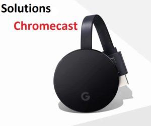 Chromecast-a-cessé-de-fonctionner-Solutions-Chromecast