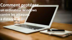 Comment-protéger-un-ordinateur-Windows-contre-les-attaques-à-distance