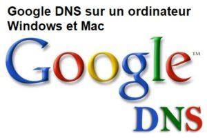Google-DNS-sur-un-ordinateur-Windows-et-Mac