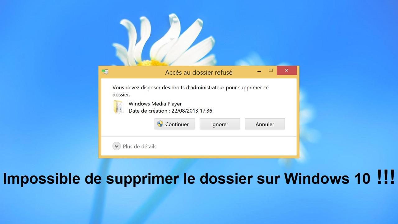 Impossible-de-supprimer-le-dossier-sur-Windows-10