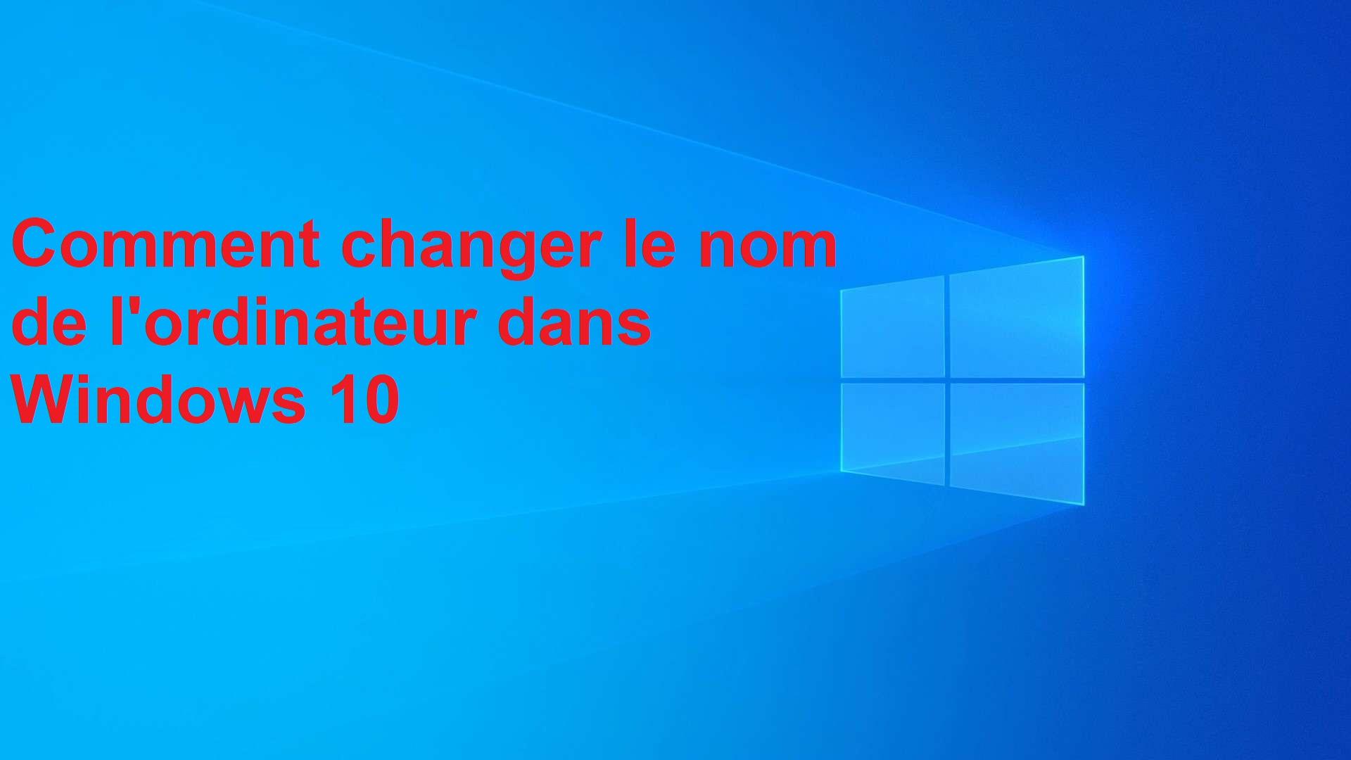 changer-le-nom-de-l'ordinateur-dans-Windows-10-