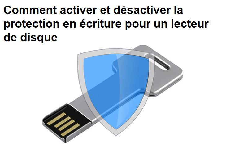 protection-écriture-lecteur-de-disque-amovible