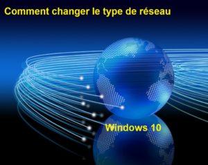 Comment-changer-le-type-de-réseau-dans-Windows-10