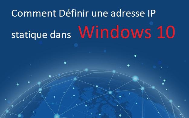 Définir-une-adresse-IP-statique-dans-Windows-10