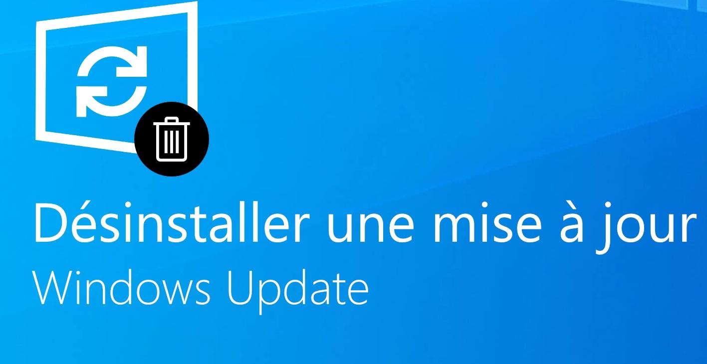 désinstaller-une-mise-a-jour-Windows-10